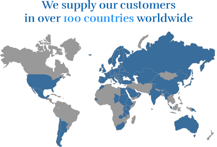 We supply our customers in over 100 countries worldwide